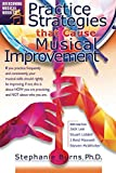 img - for Practice Strategies That Cause Musical Improvements (Overcoming Musical Hurdles) book / textbook / text book