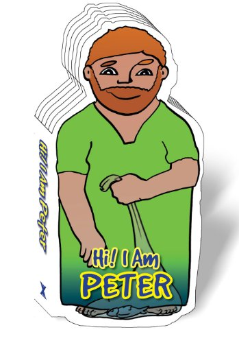 Hi! I Am The Apostle Peter, Bible Story Book for Children, Peter The Apostle, Board Book, Bible Figure Books (Bible Figure Book Series)