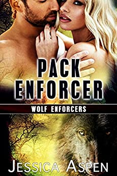 Pack Enforcer: Shifter Paranormal Suspense (Wolf Enforcers Book 4) by [Aspen, Jessica]