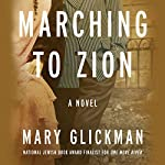 Marching to Zion | Mary Glickman