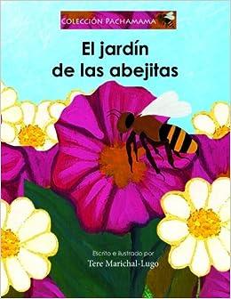 Book El jardín de las abejitas: Volume 1 (COLECCION PACHAMAMA)