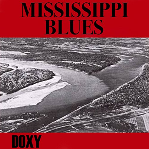 Mississippi Blues (Doxy Collec...