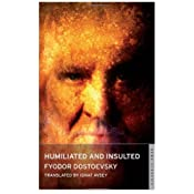 Humiliated and Insulted (Alma Classics)