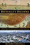 img - for Bienville's Dilemma: A Historical Geography of New Orleans book / textbook / text book