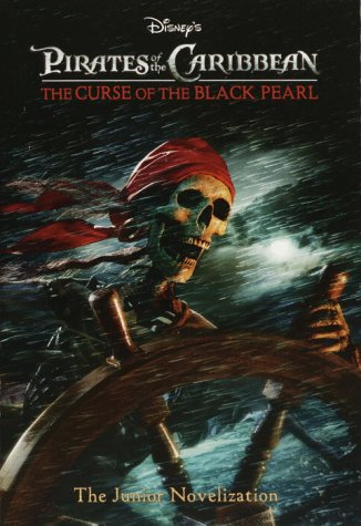 Read Online Pirates of the Caribbean: The Curse of the Black Pearl (The Junior Novelization) pdf epub