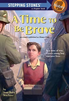 A Time to Be Brave (A Stepping Stone Book(TM)) by [Stuchner, Joan Betty]