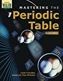 Mastering the Periodic Table, Linda Trombley, 0825139376