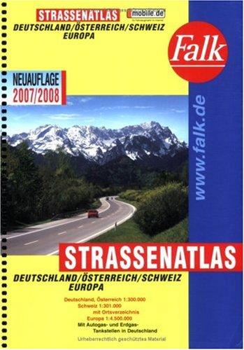 Falk Straßenatlas Deutschland/Österreich/Schweiz/Europa 2009/2010: Mit Ortsverzeichnis und Autogas-/Erdgas-Tankstellen in Deutschland, Österreich, Schweiz