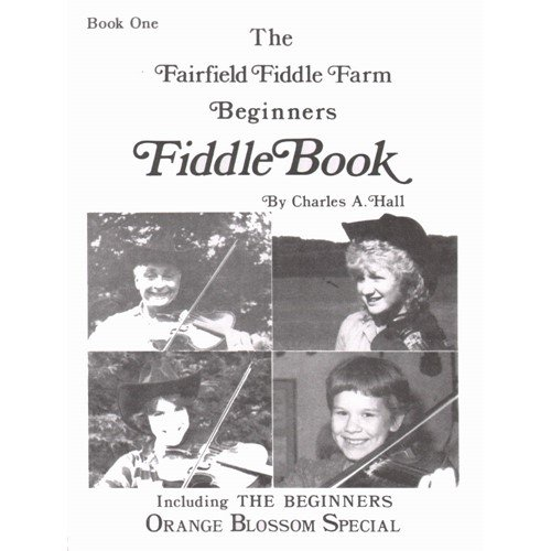 Hall Charles A The Fairfield Fiddle Farm Fiddle Book 1 Violin And Piano Fairfield Fiddle Farms