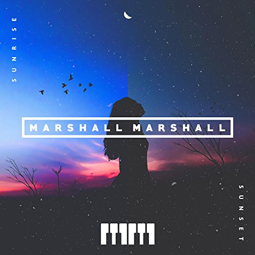 Marshall Marshall - Sunset Sunrise (2018)