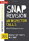 An Inspector Calls: AQA GCSE English Literature Text Guide (Collins Snap Revision)