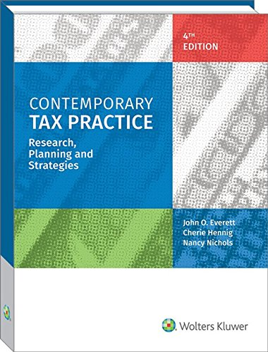Contemporary Tax Practice Research Planning and Strategies 4th Edition