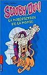 Scooby-Doo, numéro 2 : Scooby-Doo et la Malédiction de la momie par Gelsey
