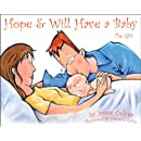 Hope & Will Have a Baby: The Gift