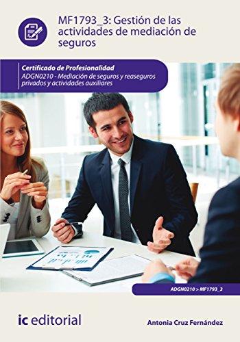 Gestión de las actividades de mediación de seguros. ADGN0210 (Spanish Edition) by [Cruz Fernández, Antonia]