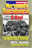 Normandy Survivors, Dick Jensen, 1570902321