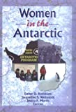 Women in the Antarctic (Haworth Innovations in Feminist Studies)