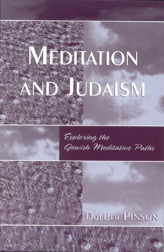 [Ebook] Meditation and Judaism: Exploring the Jewish Meditative Paths [E.P.U.B]