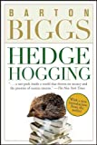 Hedgehogging, Barton Biggs, 047006773X