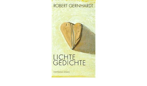 Lichte Gedichte Robert Gernhardt 9783251003662 Amazoncom