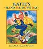 Katie's Hand-Me-Down Day