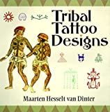 Tribal Tattoo Designs, Maarteen  Hesselt van Dinter, 1570625565