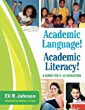 Academic Language! Academic Literacy! 1st Edition