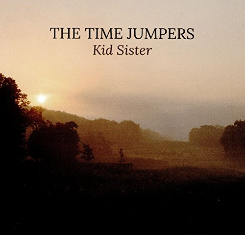 Kid Sister (2016) (Album) by The Time Jumpers