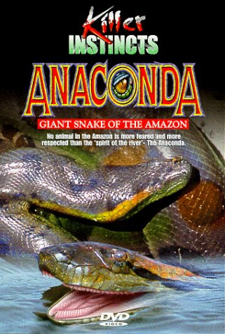 (Killer Instincts - Anaconda: Giant Snake of the Amazon)
