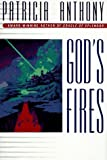 God's Fires, Patricia Anthony, 0441004075