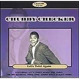 Chubby Checker: Let's Twist Again