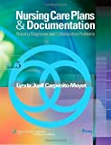 img - for Nursing Care Plans and Documentation by Carpenito RN MSN CRNP, Lynda Juall. (Lippincott Williams & Wilkins,2008) [Paperback] Fifth Edition book / textbook / text book