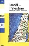 Israël-Palestine : Une terre,du sang,des larmes par Monde