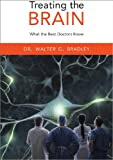 Treating the Brain, Walter G. Bradley, 1932594469