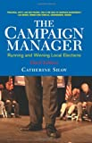 Campaign Manager, Catherine Shaw, 0813342228