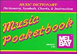 Music Dictionary Pocketbook, L. Dean Bye, 0786600608
