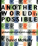 Another World Is Possible, David McNally, 1894037170