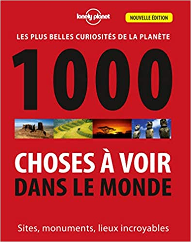 1000 Choses à voir dans le monde - 3ed