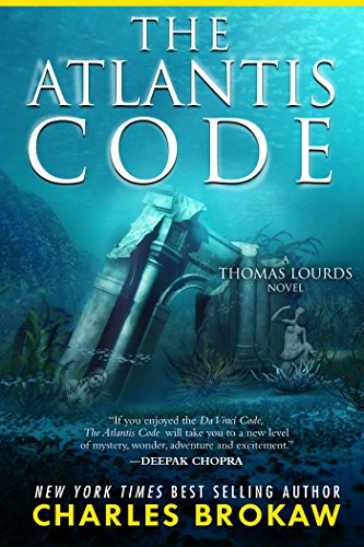 The Atlantis Code (Thomas Lourds Book 1) (Indiana Jones And The Search For Atlantis)