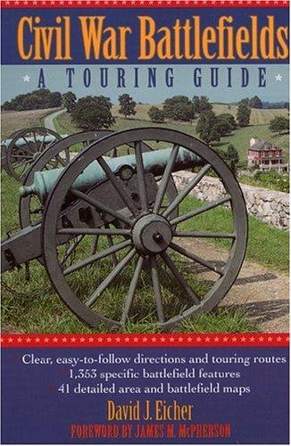 Civil War Battlefields: A Touring Guide ebook
