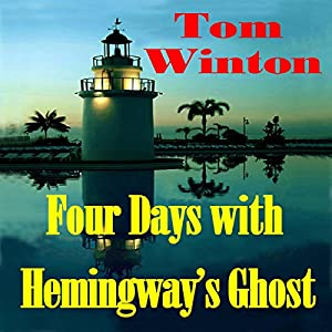 Four Days with Hemingway's Ghost Audiobook