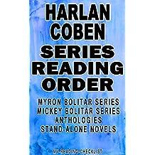 HARLAN COBEN: SERIES READING ORDER: MY READING CHECKLIST: MYRON BOLITAR SERIES, MICKEY BOLITAR SERIES, HARLAN COBEN'S STAND-ALONE NOVELS, HARLAN COBEN'S ANTHOLOGIES