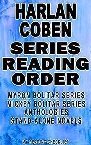 HARLAN COBEN: SERIES READING ORDER: MY READING CHECKLIST: MYRON BOLITAR SERIES, MICKEY BOLITAR SERIES, HARLAN
