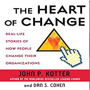 The Heart of Change Hörbuch