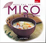 Miso: Traditional, Tasty Dishes (Healthy Recipes) (Japanese Edition)