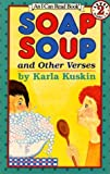 Soap Soup and Other Verses, Karla Kuskin, 0064441741
