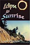 img - for Eclipse to Sunrise book / textbook / text book