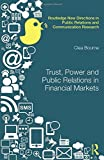 "Clea Bourne, ""Trust, Power and Public Relations in Financial Markets"" (Routledge, 2017)"