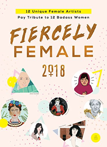 2018 Fiercely Female Wall Poster  12 Unique Female Artists Pay Tribute To 12 Badass Women