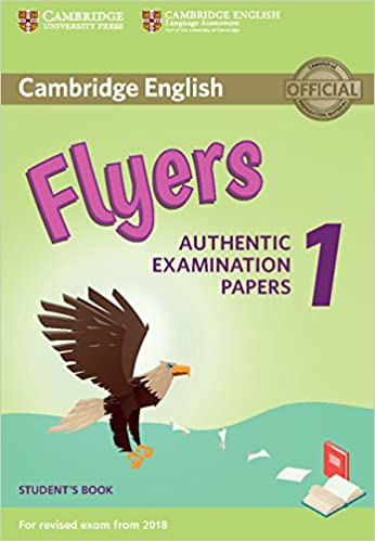 Amazon cambridge english flyers 1 for revised exam from 2018 cambridge english flyers 1 for revised exam from 2018 students book authentic examination papers student edition fandeluxe Choice Image